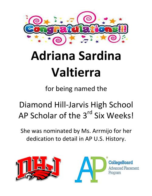 Diamond Hill-Jarvis High School AP Scholar of the 3rd Six Weeks