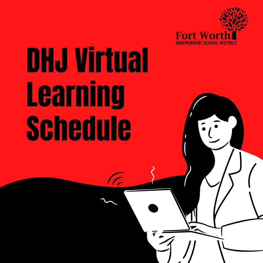DHJ Virtual Instruction Schedule