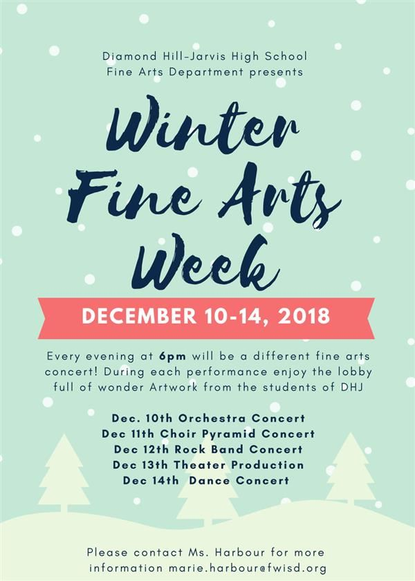 Diamond Hill-Jarvis High School Winter Fine Arts Week