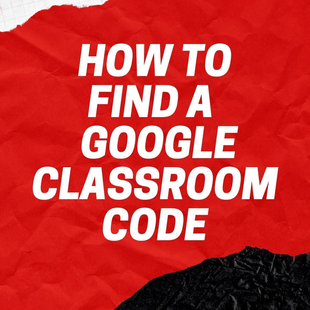 Where to Find DHJ Teacher Google Classroom Codes