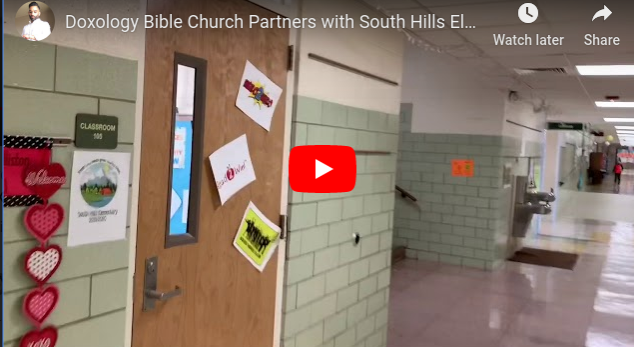 Doxology Bible Church Partners with South Hills Elementary School