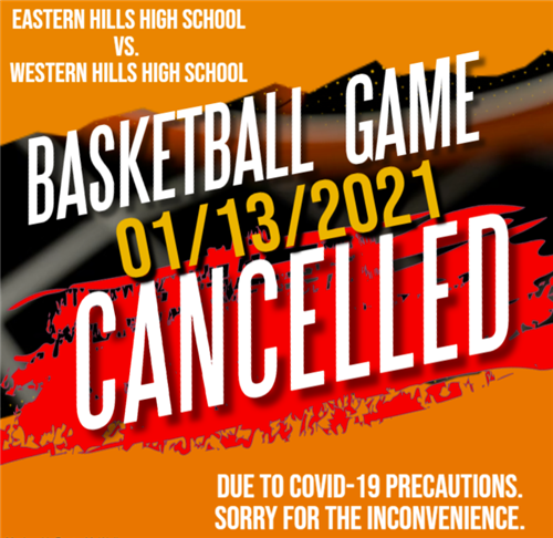 Eastern Hills vs Western Hills Basketball Game CANCELLED