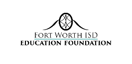 Fort Worth ISD Education Foundation Scholarship Application