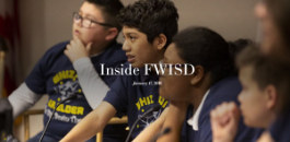 Inside FWISD -- January 17, 2019