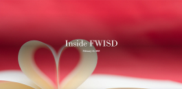 Inside FWISD -- February 14, 2019