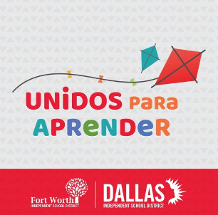 Fort Worth ISD School Board and Dallas ISD School Board Approve Interlocal Agreement  for Unidos Para Aprender, a Univision Partnership