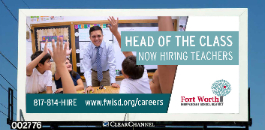 FWISD Billboards Target Teachers and Other Job Seekers