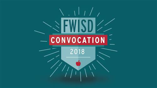 FWISD Convocation 2018