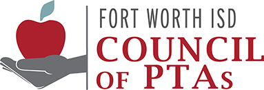 Sign Up for the Fort Worth ISD Council of PTA Board