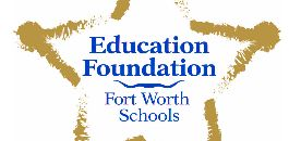 Education Foundation for Fort Worth Schools Employee Giving Campaign