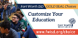 Billboards Highlight Benefits of FWISD Gold Seal Programs and Schools