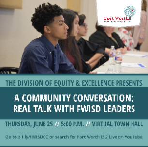 Fort Worth ISD Virtual Town Hall