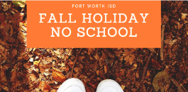 No Classes For FWISD Students On Monday, October 14