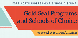 New Videos Kick Off FWISD Gold Seal Information/Application Season