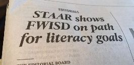 "Star-Telegram Reports ""STAAR shows FWISD on path for literacy goals"""