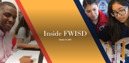 Inside FWISD -- October 11, 2018