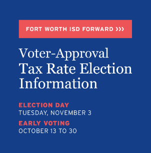 Why, Why Now: New Video Explains FWISD's November Tax Rate Election