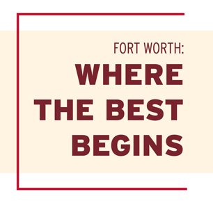Fort Worth: Where the Best Begins Virtual Summit Set for June 25
