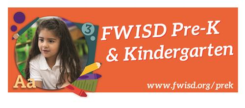 FWISD Pre-K and Kindergarten