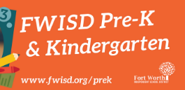 Enroll NOW in Fort Worth ISD Pre-K