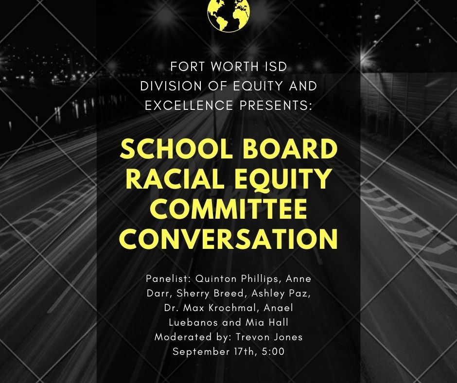 Watch the FWISD Racial Equity Committee Community Conversation