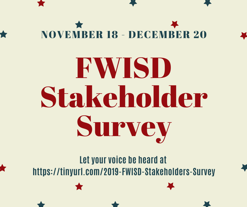 FWISD Stakeholder Survey Nov 18-Dec 20