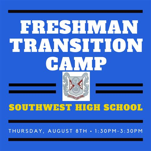 Freshman Transition Camp: August 8th