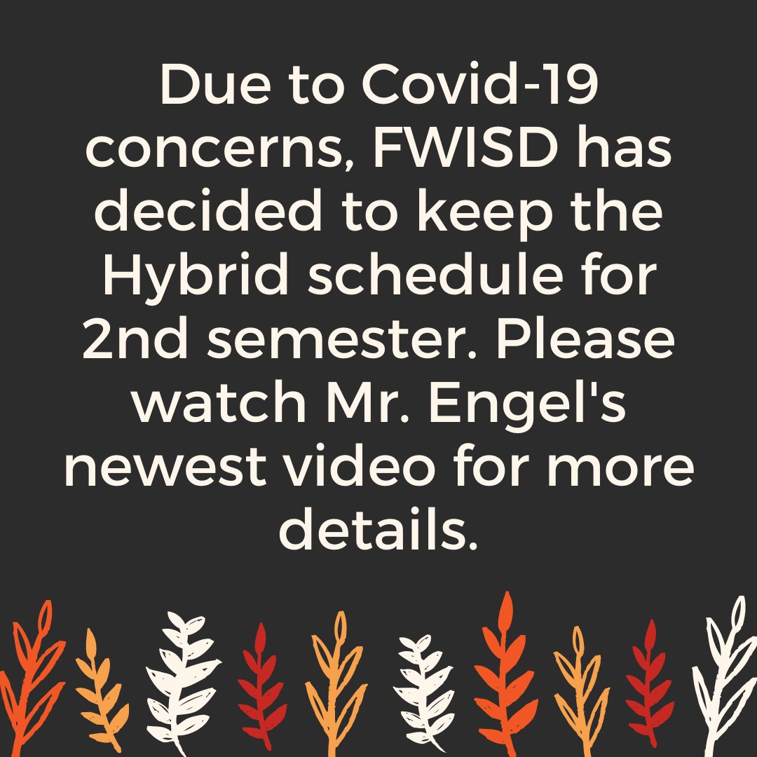 Hybrid Schedule Stays for 2nd Semester + Mr. Engel's Video Message for Jan 19