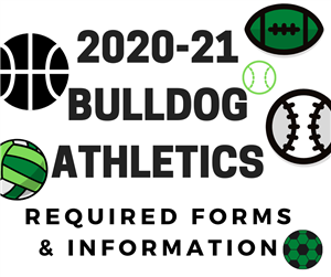 Bulldog Athletes: Important Information for 20- 21 School Year