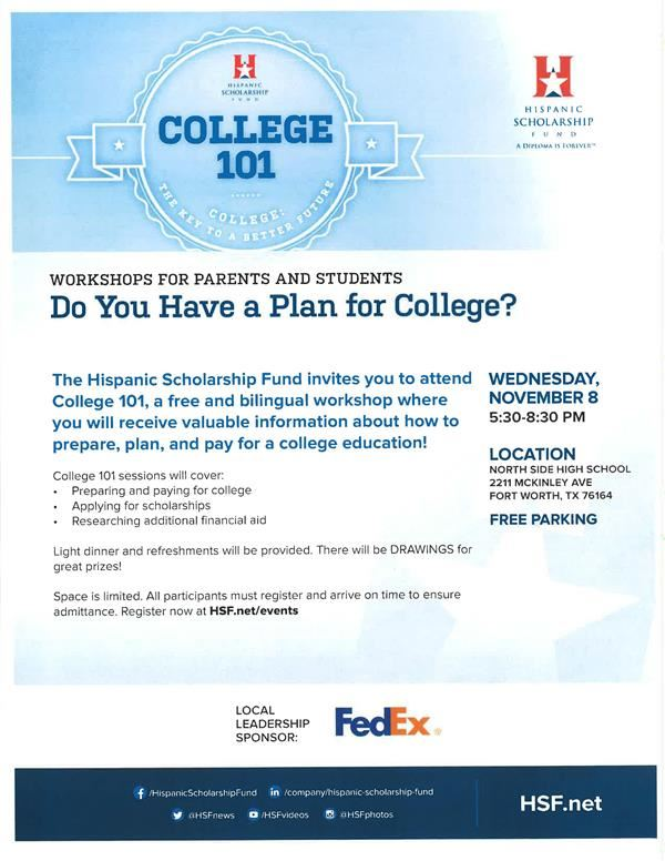College 101 Workshop by Hispanic Scholarship Fund