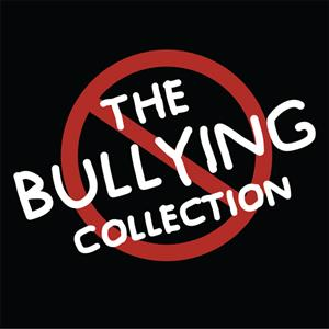 The Bullying Collection