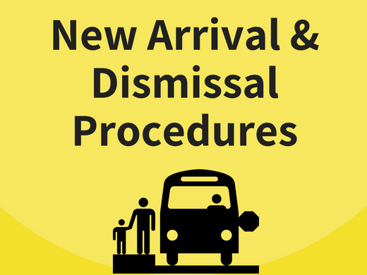 Procedures for Arrivals & Dismissals