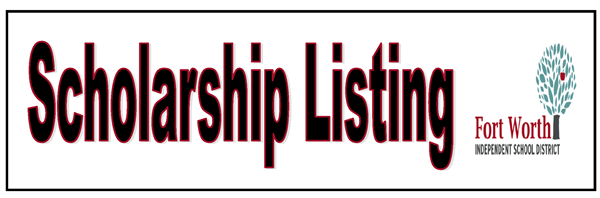 FWISD SCHOLARSHIP LISTINGS