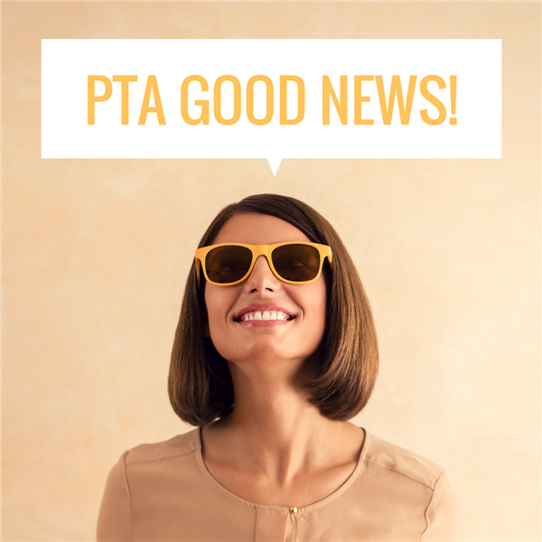 Good News from PTA