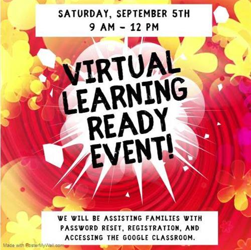 Virtual Learning Ready Event Sept. 5th 9:00 AM - 12:00 PM