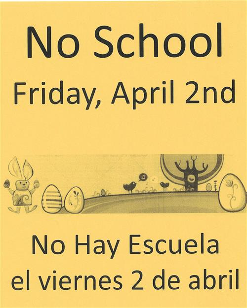 There is no school this Friday, April 2, 2021