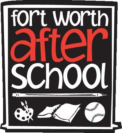 Fort Worth After School is Back!