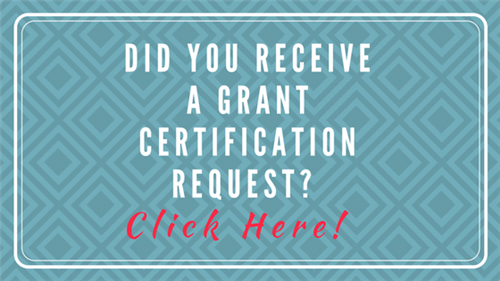 Did you receive a Grant Certification Request?